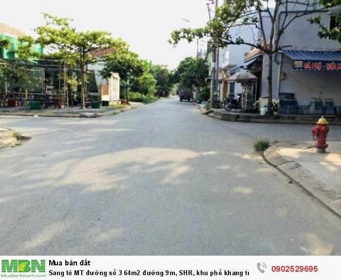 Sang lô MT đường số 3 64m2 đường 9m, SHR, khu phố khang trang, giáp công viên
