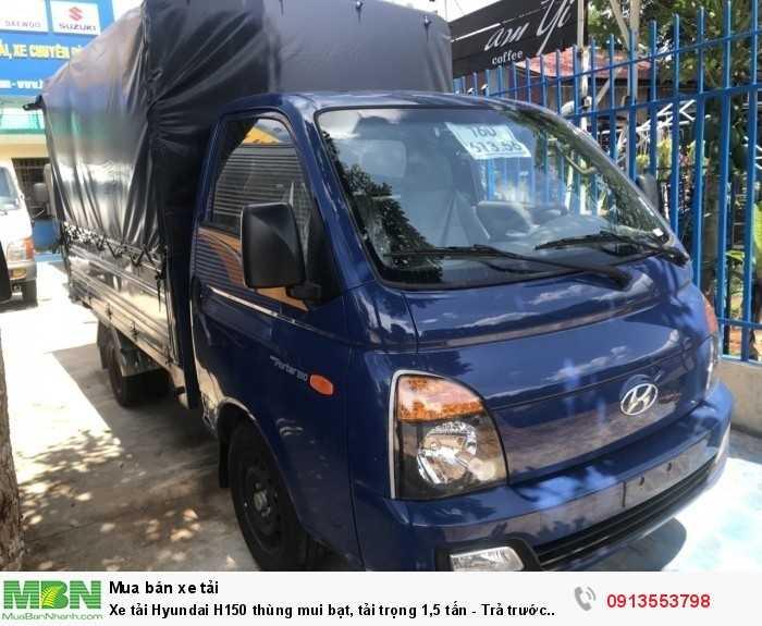 Xe tải Hyundai H150 thùng mui bạt, tải trọng 1,5 tấn - Trả trước 100 triệu, giao xe ngay - Hotline: 0913553798 (24/24)