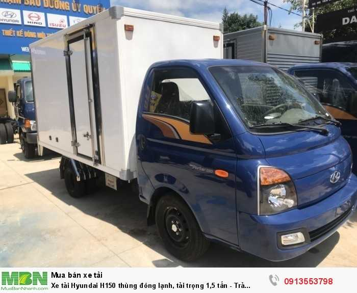 Xe tải Hyundai H150 thùng đông lạnh, tải trọng 1,5 tấn - Trả trước 100 triệu, giao xe ngay 1