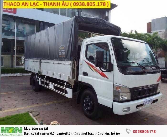 Bán xe tải Canter 6.5, Canter6.5 thùng mui bạt, thùng kín, hỗ trợ 80% giá trị xe, thủ tục duyệt nhanh. 2