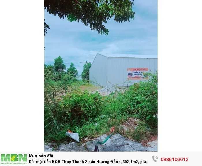 Đất mặt tiền KQH Thủy Thanh 2 gần Hương Đồng, 302,1m2, giá 10tr/m2.