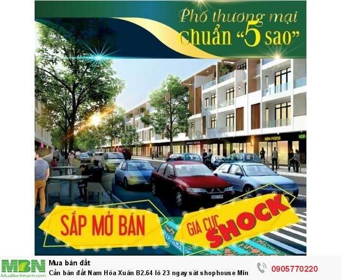 Cần bán đất Nam Hòa Xuân B2.64 lô 23 ngay sát shophouse Minh Mạng chuẩn bị mở bán, vị trí đầu tư dễ sinh lời