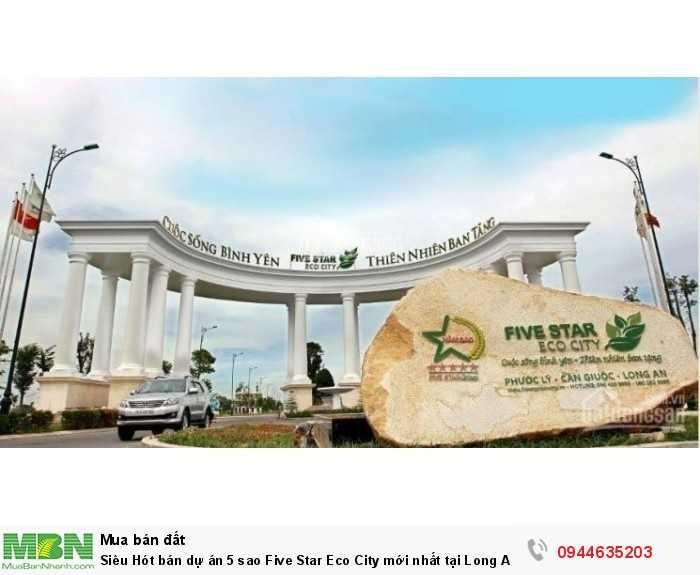 Siêu Hót bán dự án 5 sao Five Star Eco City mới nhất tại Long An giá chỉ 9,8tr/m2.