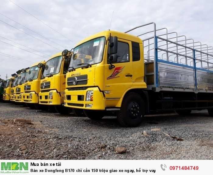 Bán xe Dongfeng B170 chỉ cần 150 triệu giao xe ngay, hỗ trợ vay 80%, thủ tục nhanh gọn 10