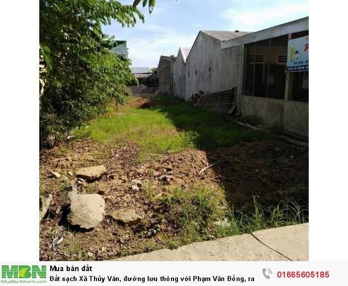 Đất sạch Xã Thủy Vân, đường lưu thông với Phạm Văn Đồng, ra bệnh viện chấn thương chỉnh hình chỉ tầm 400m, giá chỉ 5,3tr/m2, sổ đỏ chính chủ