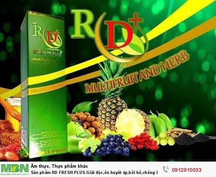 Sản phẩm RD  FRESH PLUS-Giải độc,ổn huyết áp,bồi bổ,chống  lão, cân bằng  cơ thể0