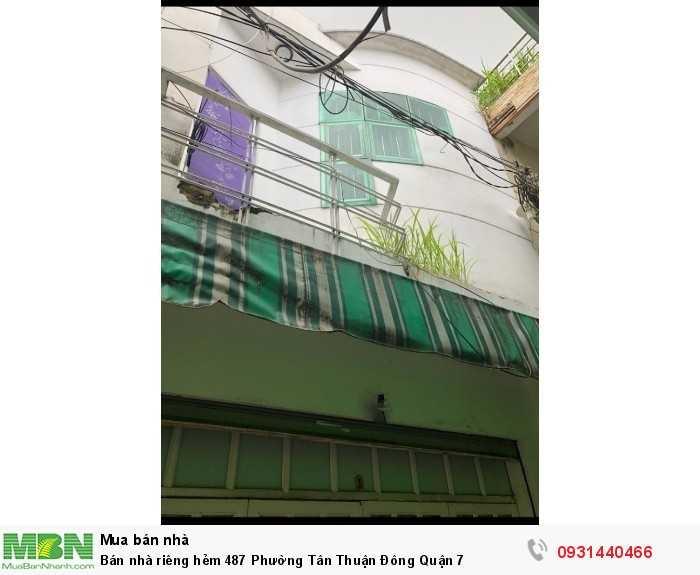 Bán nhà riêng hẻm 487 Phường Tân Thuận Đông Quận 7