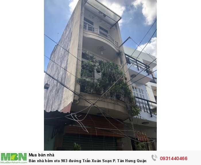 Bán nhà hẻm ô tô 903  đường Trần Xuân Soạn P. Tân Hưng Quận 7