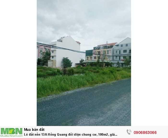 Lô đất nền 13A Hồng Quang đối diện chung cư, 100m2, giá 20,5tr/m2