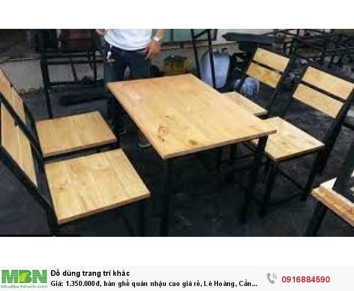 Bàn ghế quán nhậu cao giá rẻ, Lê Hoàng, Cần bán/Dịch vụ chuyên mục Trang trí ngoại thất tại Quận Gò Vấp3