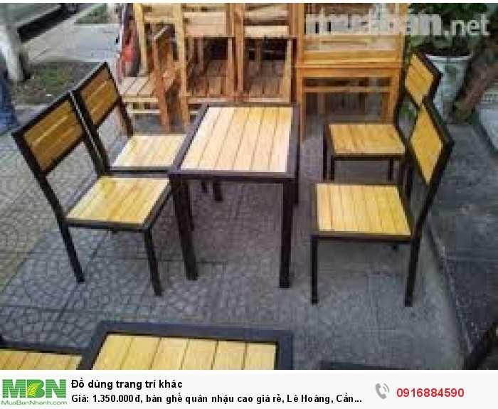 Bàn ghế quán nhậu cao giá rẻ, Lê Hoàng, Cần bán/Dịch vụ chuyên mục Trang trí ngoại thất tại Quận Gò Vấp4