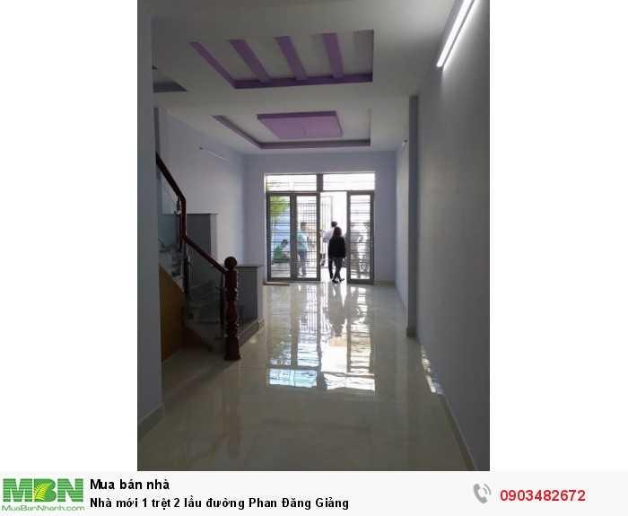 Nhà mới 1 trệt 2 lầu đường Phan Đăng Giảng