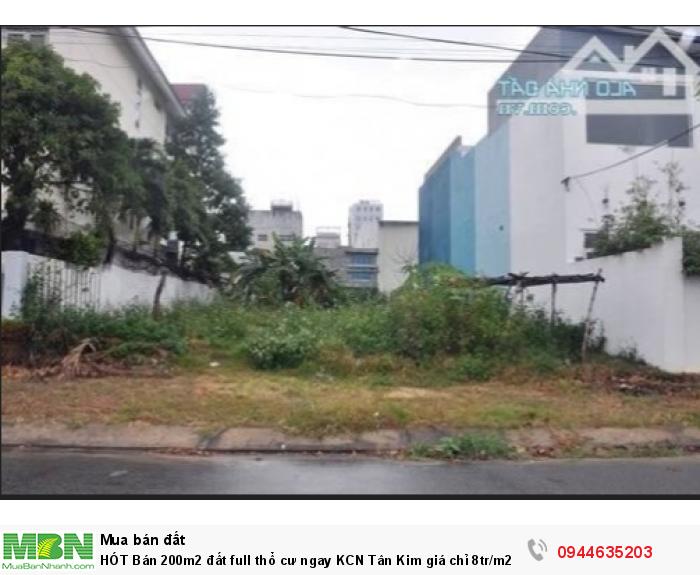 Bán 200m2 đất full thổ cư ngay KCN Tân Kim giá chỉ 8tr/m2.