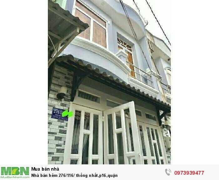 Nhà bán hẻm 276/116/ Thống Nhất, p16, quận Gò Vấp