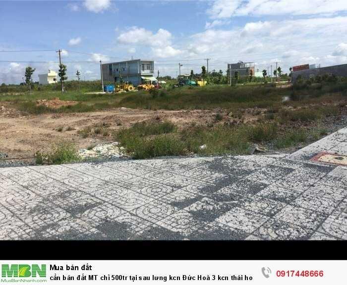Cần bán đất MT tại sau lưng kcn Đức Hoà 3 kcn Thái Hoà