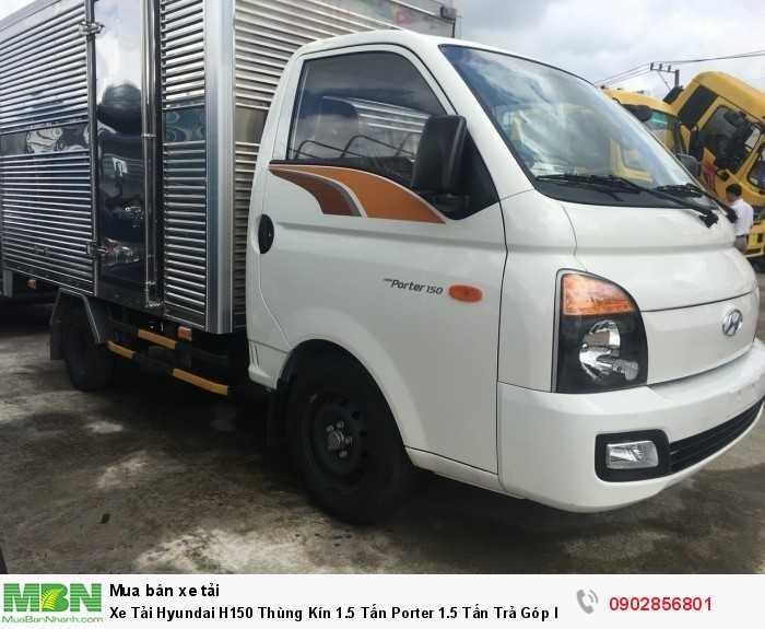 Xe Tải Hyundai H150 Thùng Kín 1.5 Tấn Porter 1.5 Tấn Trả Góp lãi suất thấp ... 1