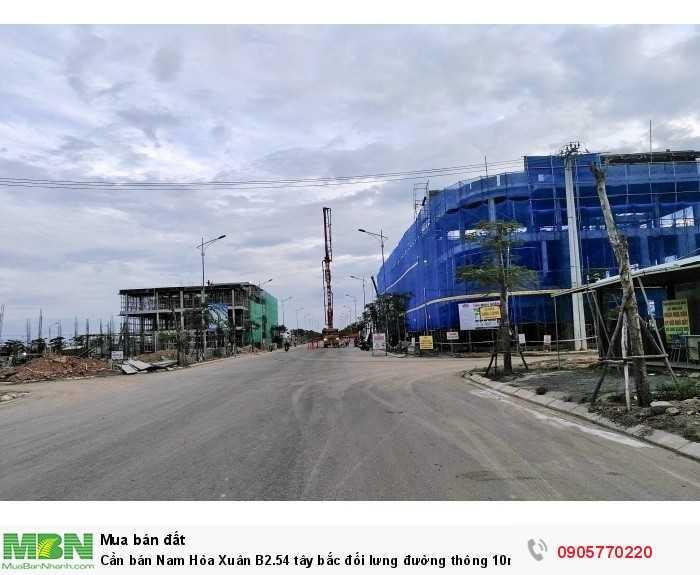 Cần bán Nam Hòa Xuân B2.54 tây bắc đối lưng đường thông 10m5, gần ngã tư