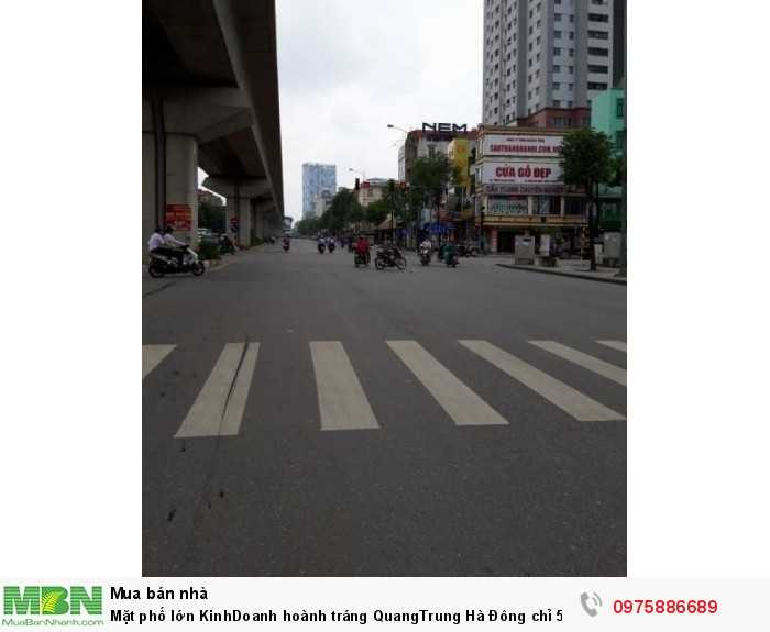 Mặt phố lớn Kinh Doanh hoành tráng QuangTrung Hà Đông chỉ 5.7tỷ30m 4 TẦNG