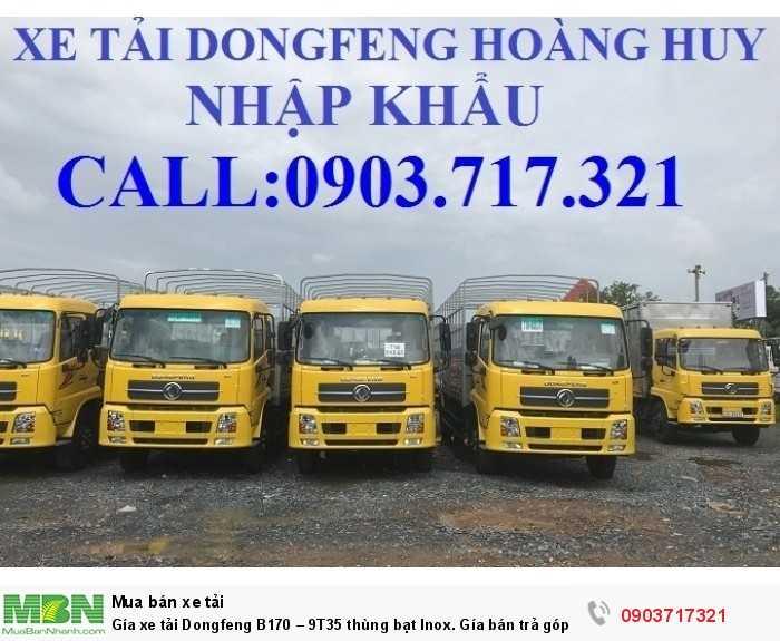 Gía xe tải Dongfeng B170 – 9T35 thùng bạt Inox.