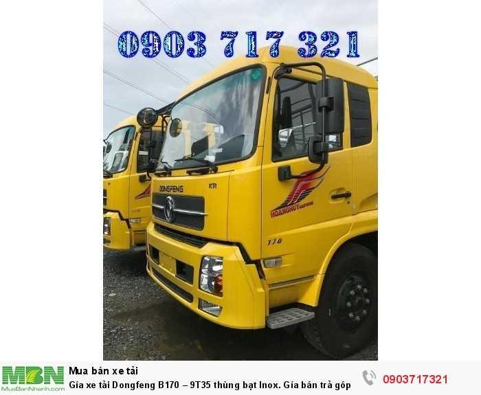 Gía xe tải Dongfeng B170 – 9T35 thùng bạt Inox. 4