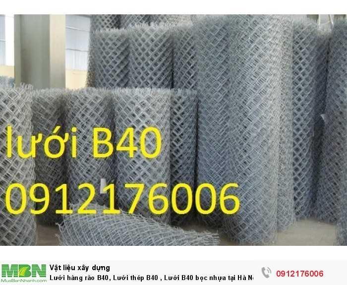 Lưới thép B40 mạ kẽm khổ 1m, 1.2m,1.5m,1.8m0