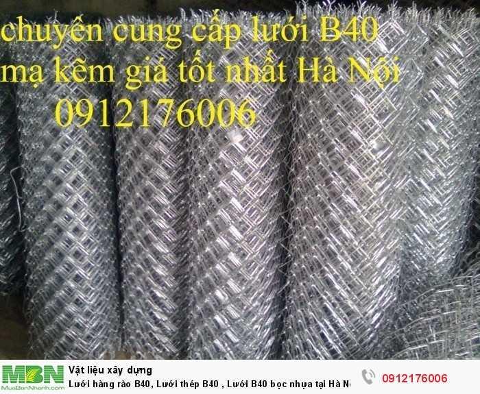 Lưới thép B40 mạ kẽm khổ 1m, 1.2m,1.5m,1.8m1