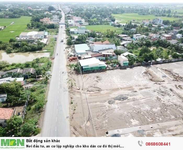 Nơi đầu tư, an cư lập nghiệp cho khu dân cư đô thị mới....