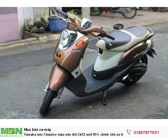 Yamaha mio Classico màu nâu đời 2k12 mới 95% chính chủ xe đẹp máy êm nguyên zin xe máy mạnh chạy nhẹ vọt lợi xăng