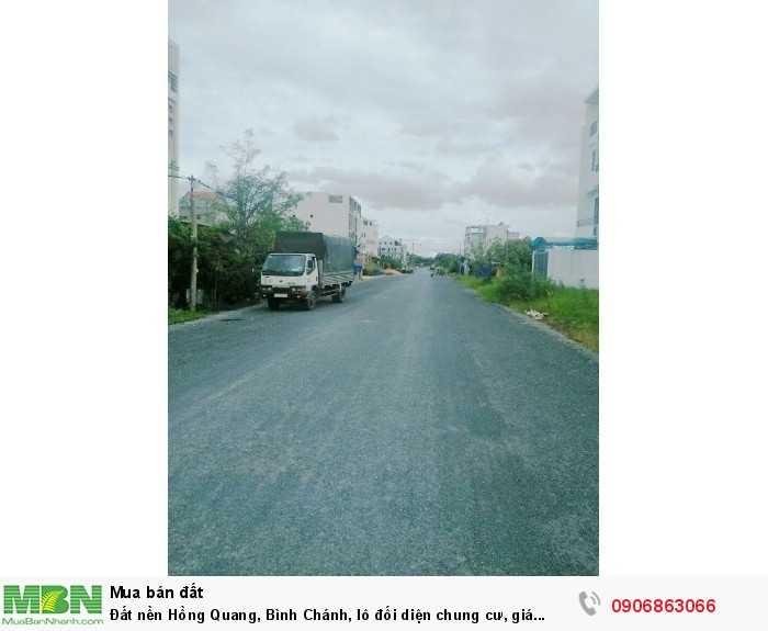Đất nền Hồng Quang, Bình Chánh, lô đối diện chung cư, giá 20.5tr/m2, 100m2