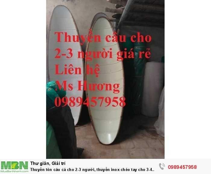 Thuyền tôn câu cá cho 2-3 người, thuyền inox chèo tay cho 3-4 người giá rẻ nhất2