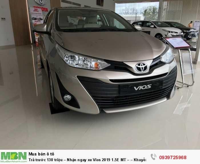 Trả trước 130 triệu – Nhận ngay xe Vios 2019 1.5E MT – – Khuyến mãi giá tốt từ Toyota An Thành - Đủ màu – Giao Ngay 3