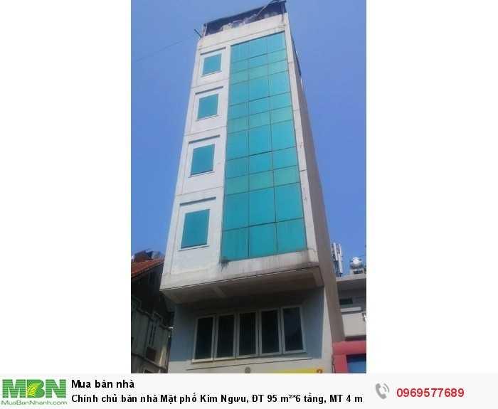 Chính chủ bán nhà Mặt phố  Kim Ngưu, ĐT 95 m²*6 tầng, MT 4 m, nhỉnh