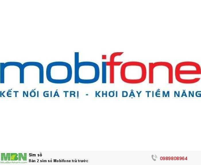 Bán 2 sim số Mobifone trả trước0