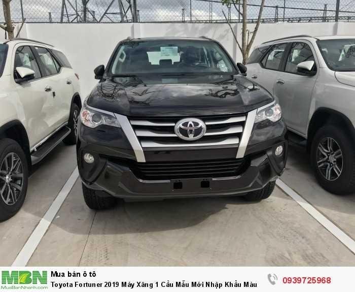 Toyota Fortuner 2019 Máy Xăng 1 Cầu Mẫu Mới Nhập Khẩu Màu Nâu
