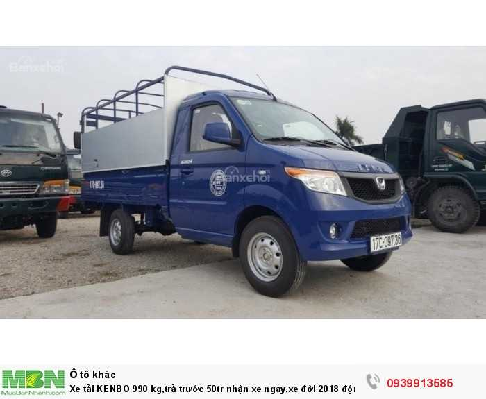 Xe tải KENBO 990 kg,trả trước 50tr nhận xe ngay,xe đời 2018 động cơ EURO4 giá cực mềm.