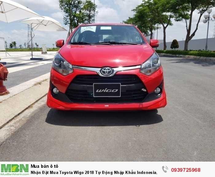 Nhận Đặt Mua Toyota Wigo 2018 Tự Động Nhập Khẩu Indonesia, Mua Trả Góp Vay 90% Xe Đến 9 Năm