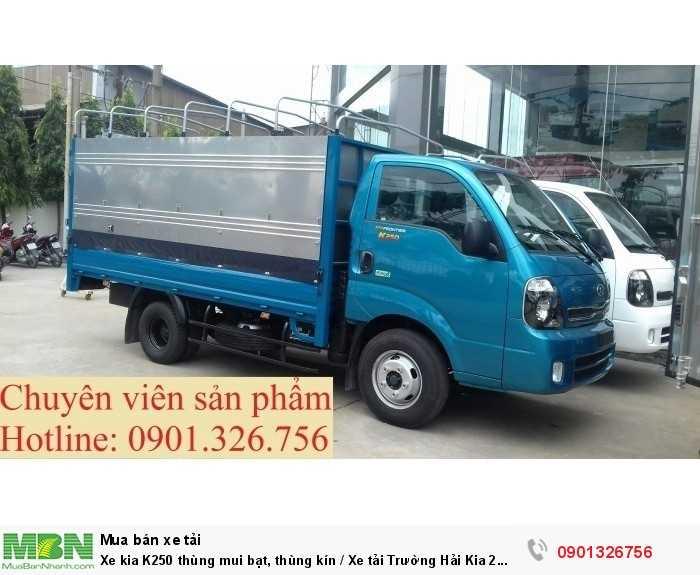 Xe kia K250 thùng mui bạt, thùng kín / Xe tải Trường Hải Kia 2 tấn 4