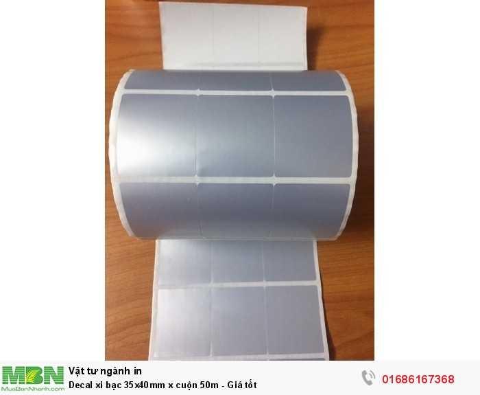 Decal xi bạc 35x40mm x cuộn 50m - Giá tốt0