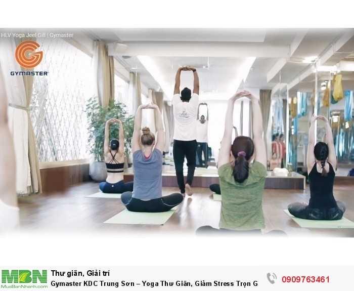 Gymaster KDC Trung Sơn – Yoga Thư Giãn, Giảm Stress Trọn Gói 1 Tháng