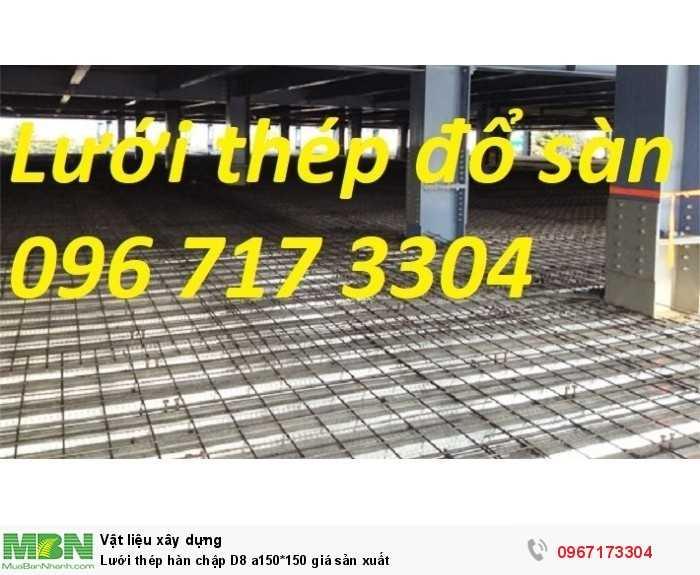 Lưới thép hàn chập D8 a150*150 giá sản xuất