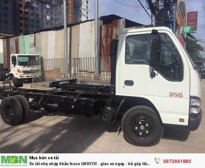 Xe tải nhẹ nhập khẩu Isuzu QKR77H - giao xe ngay - trả góp lãi suất thấp 0