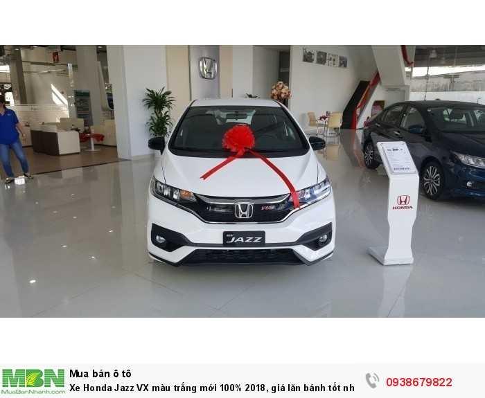 Xe Honda Jazz VX màu trắng mới 100% 2018, giá lăn bánh tốt nhất SG. Tặng gói 15 triệu trong tháng