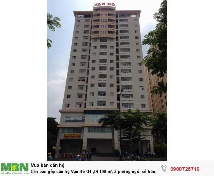 Cần bán gấp căn hộ Vạn Đô Q4 ,Dt 100m2, 3 phòng ngủ, sổ hồng, tặng nội thất, nhà rộng thoáng mát