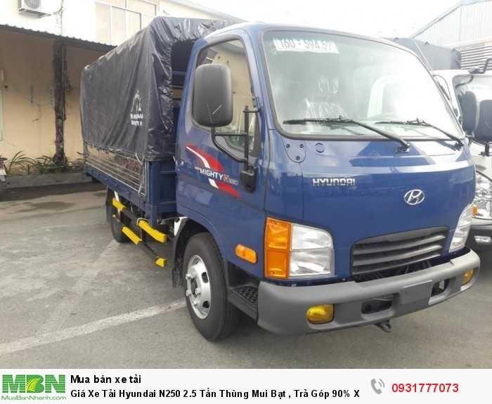Giá Xe Tải Hyundai N250 2.5 Tấn Thùng Mui Bạt , Trả Góp 90% Xe Giao Ngay 0