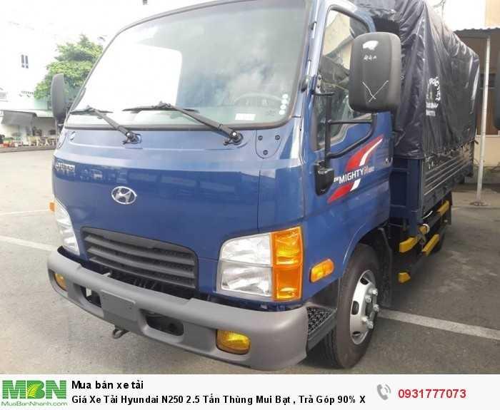 Giá Xe Tải Hyundai N250 2.5 Tấn Thùng Mui Bạt , Trả Góp 90% Xe Giao Ngay 1