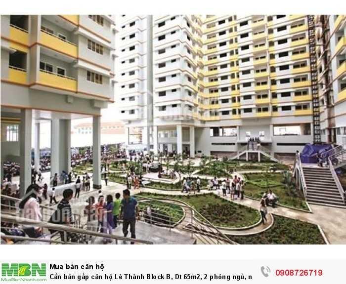 Cần bán gấp căn hộ Lê Thành Block B, Dt 65m2, 2 phòng ngủ, nhà rộng thoáng mát,sổ hồng