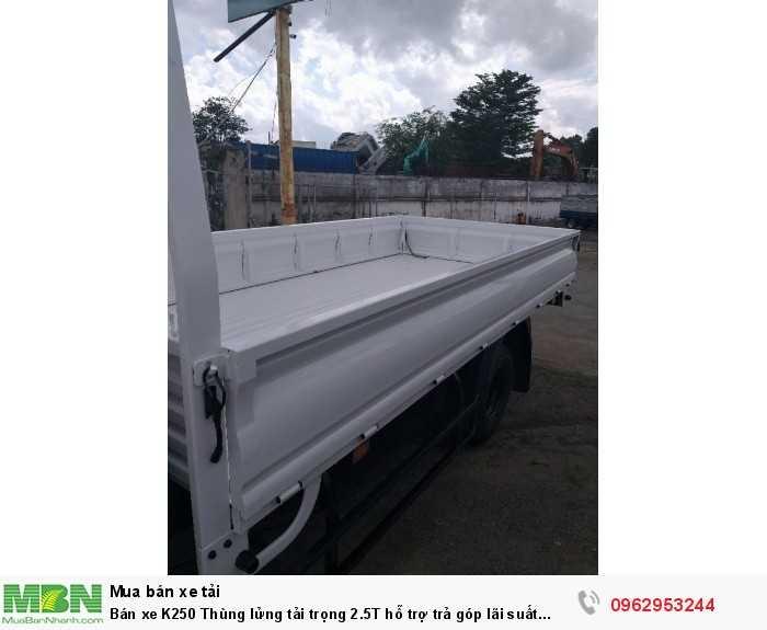 Bán xe K250 Thùng lửng tải trọng 2.5T hỗ trợ trả góp lãi suất thấp. 5