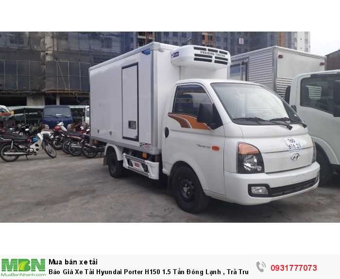 Báo Giá Xe Tải Hyundai Porter H150 1.5 Tấn...