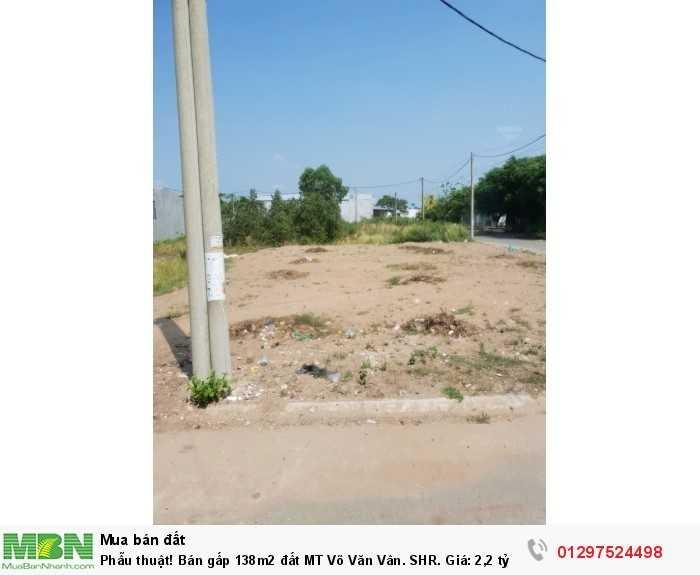 Bán gấp 138m2 đất MT Võ Văn Vân. SHR. Giá: 2,2 tỷ