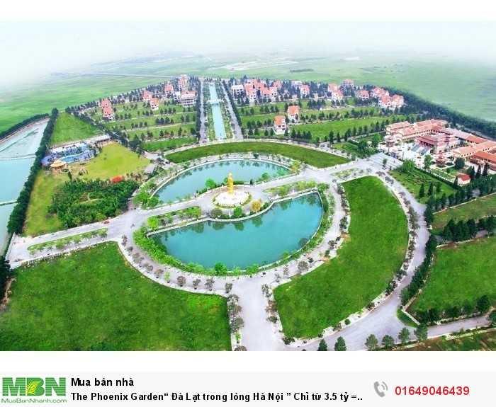 """The Phoenix Garden"""" Đà Lạt trong lòng Hà Nội """" 200m2 tọa lạc Thị trấn Phùng – Đan Phượng – Hà Nội."""